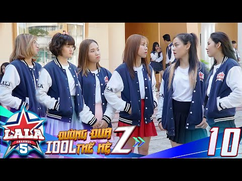 La La School - Tập 10 - Season 5
