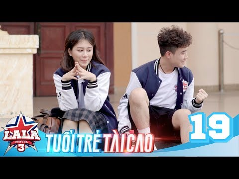La La School - Tập 19 - Season 3