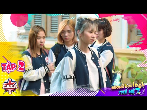 La La School - Tập 2 - Season 5