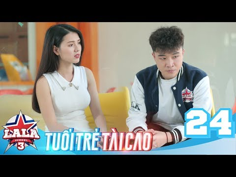 La La School - Tập 24 - Season 3