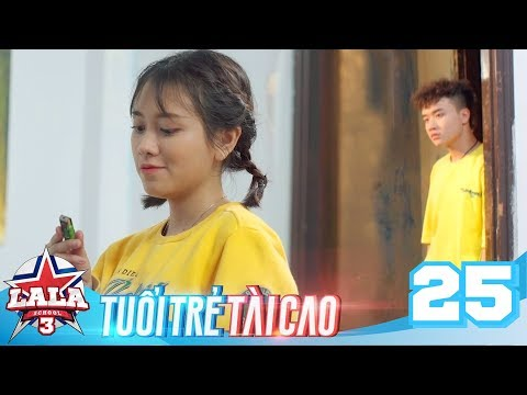 La La School - Tập 25 - Season 3
