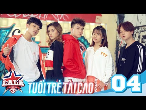 La La School - Tập 4 - Season 3