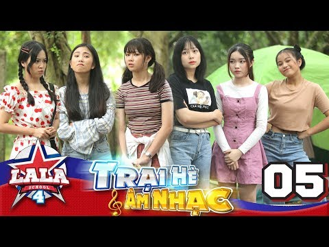 La La School - Tập 5 - Season 4