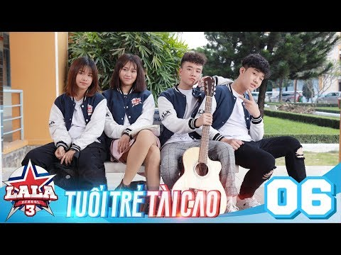 La La School - Tập 6 - Season 3