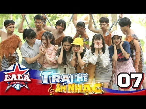 La La School - Tập 7 - Season 4
