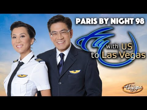 Thúy Nga Paris By Night 98 - Fly with Us to Las Vegas
