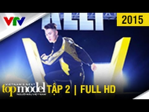 VietNam'S Next Top Model 2015 - Tập 2