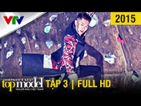 VietNam'S Next Top Model 2015 - Tập 3