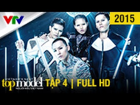 VietNam'S Next Top Model 2015 - Tập 4