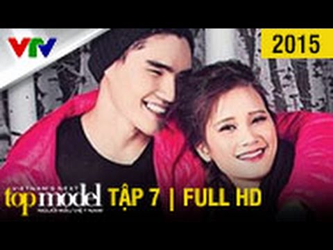 VietNam'S Next Top Model 2015 - Tập 7